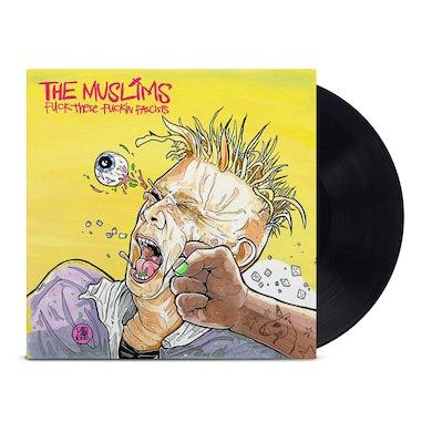 Fuck These Fuckin Facists LP (Black) (Vinyl)