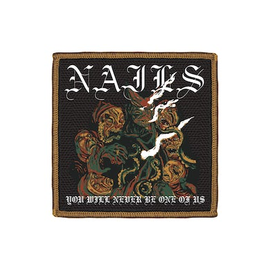 You Will Never Be One Of Us Embroidered Patch