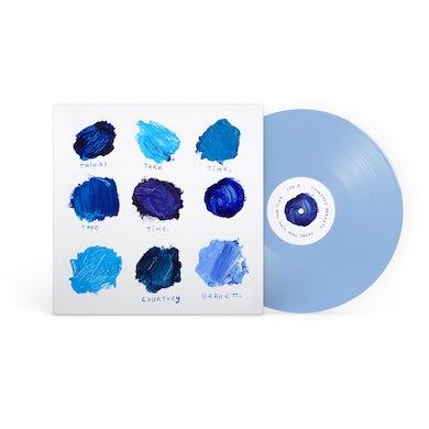 Things Take Time, Take Time (Blue Vinyl)