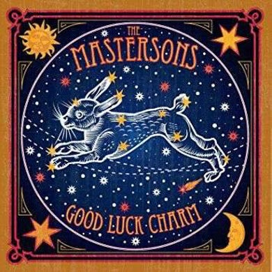 The Mastersons | Good Luck Charm