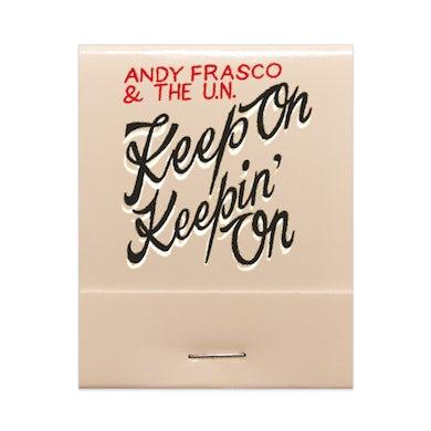 Andy Frasco & The U.N. Andy Frasco | Keep On Keepin' On Matchbook