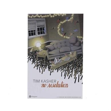 15P | Tim Kasher - No Resolution Poster