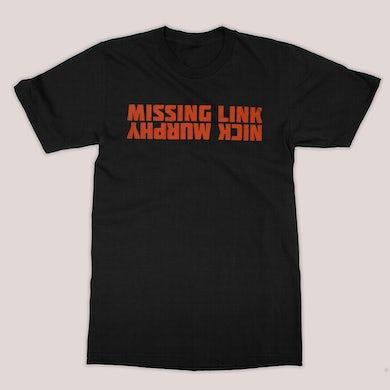 Nick Murphy | Missing Link Text T-Shirt