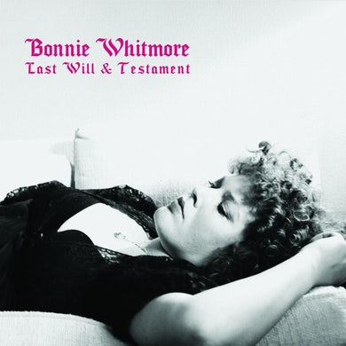 Bonnie Whitmore | Last Will & Testament