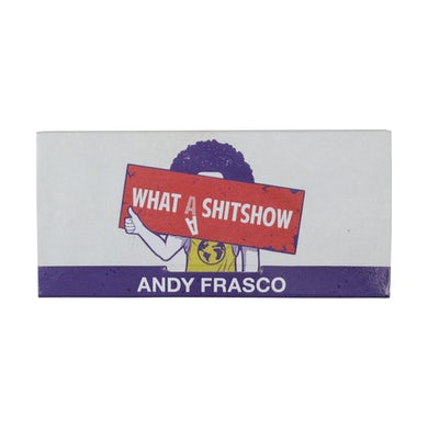 Andy Frasco & The U.N. Andy Frasco | What A Shit Show Rolling Papers