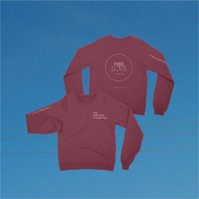 The Greeting Committee   It All Must Go Crewneck - Maroon