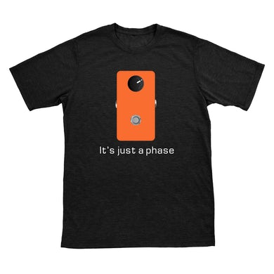 JHS Pedals | It's Just A Phase T-Shirt *PREORDER*