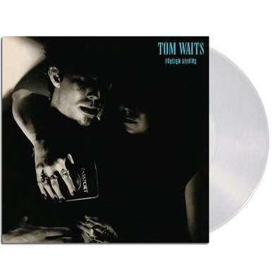Tom Waits Foreign Affairs LP (180g Clear Remastered) (Vinyl)