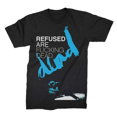 Refused Are Dead Tee (Black)