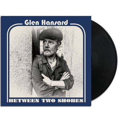 Glen Hansard Between Two Shores LP (Black) (Vinyl)