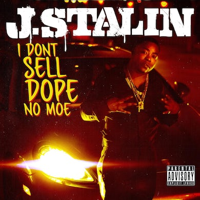 J. Stalin - I Don't Sell Dope No Moe CD