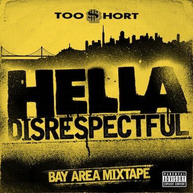 Too $hort - Bay Area Mixtape: Hella Disrespectful (CD)
