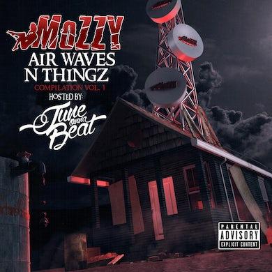 Mozzy - Air Waves N Thingz Vol. 1