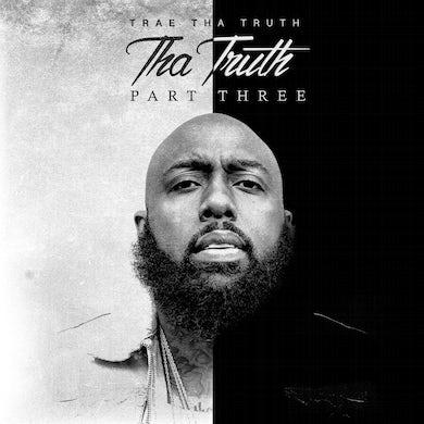 Trae tha Truth & The Worlds Freshest - Tha Truth Pt. 3