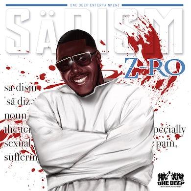 Z-Ro - Sadism (CD)