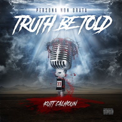 Persona Non Grata: Truth Be Told (CD)