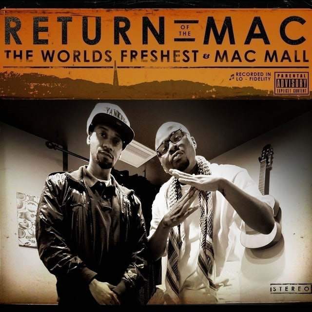The World's Freshest & Mac Mall