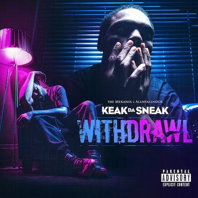 Keak Da Sneak - Withdrawal (CD)