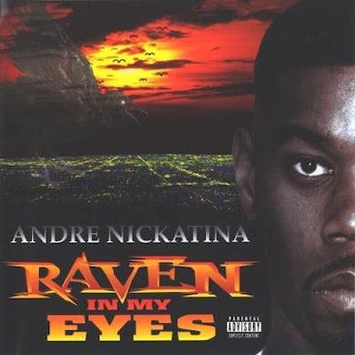 Andre Nickatina - Raven In My Eyes CD
