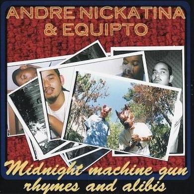 Andre Nickatina & Equipto - Midnight Machine Gun Rhymes And Alibis CD