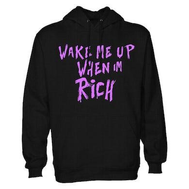 Wake Me When I'm Rich Hoodie