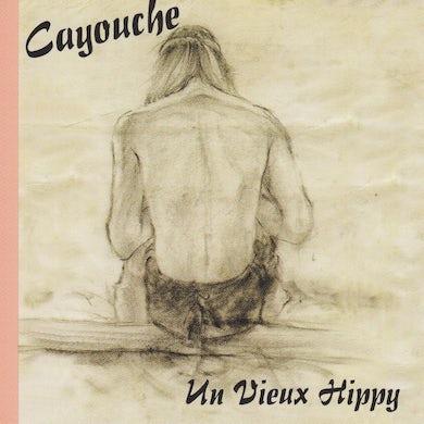 Cayouche / Un vieux hippy - CD