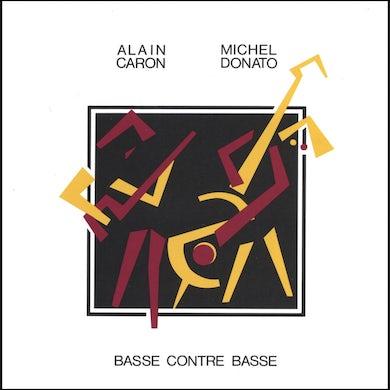 Alain Caron & Michel Donato / Basse contre basse - CD