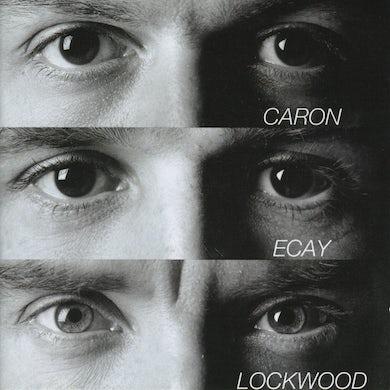 Alain Caron / Caron, Ecay & Lockwood - CD