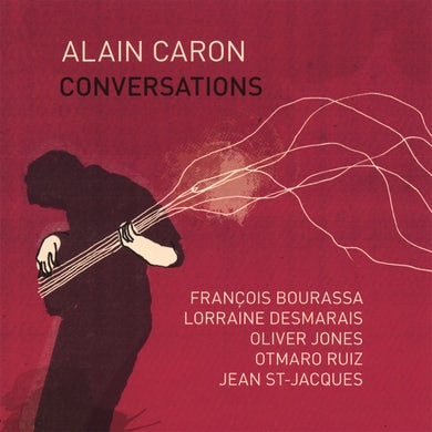 Alain Caron / Conversations - CD