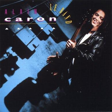 Alain Caron / Le Band - CD