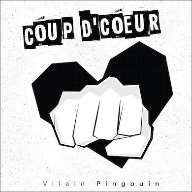 Vilain Pingouin / Coup d'coeur (EP) - CD