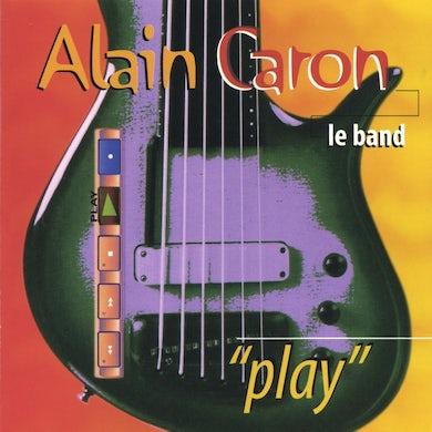 Alain Caron / Play - CD