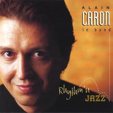 Alain Caron / Rythm'n Jazz - CD