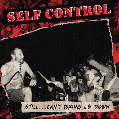 Self Control / Still... Can't Bring Us Down - LP Vinyl