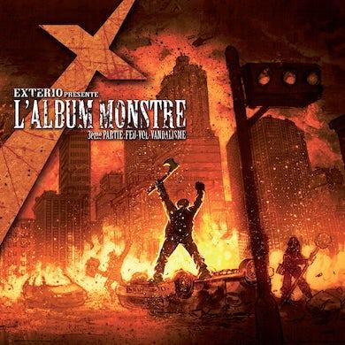 Exterio / L'album monstre : 3ème partie : Feu - Vol - Vandalisme - CD
