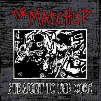 Straight to the Core - LP Vinyle + 2CD