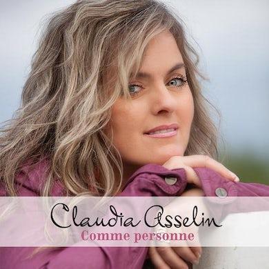Claudia Asselin / Comme personne - CD
