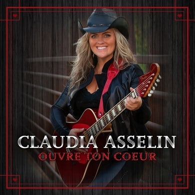 Claudia Asselin / Ouvre ton coeur - CD