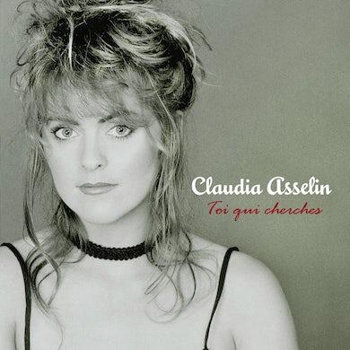 Claudia Asselin / Toi qui cherches - CD