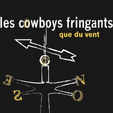 Les Cowboys Fringants / Que du vent - CD