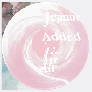 """Jeanne Added / Air (EP) - 12"""" Vinyle"""