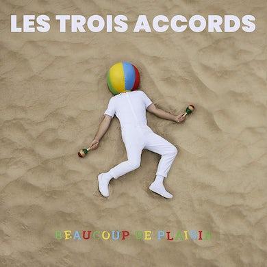 Les Trois Accords / Beaucoup de plaisir - CD