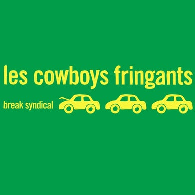 Les Cowboys Fringants / Break syndical - LP Vinyle