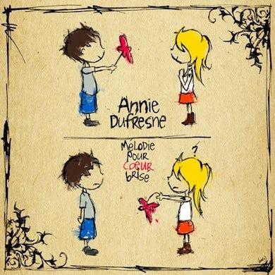 Annie Dufresne / Mélodie pour cœur brisé - CD