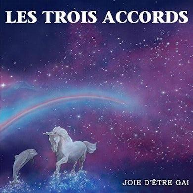 Les Trois Accords / Joie d'être gai - CD