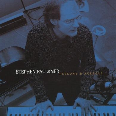 Stephen Faulkner / Tessons d'auréole - CD