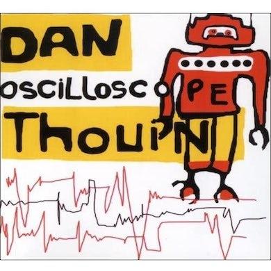 Daniel Thouin / Oscilloscope - CD