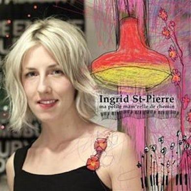 Ingrid St-Pierre / Ma petite mam'zelle de chemin - CD