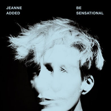 Jeanne Added / Be Sensational - LP Vinyle