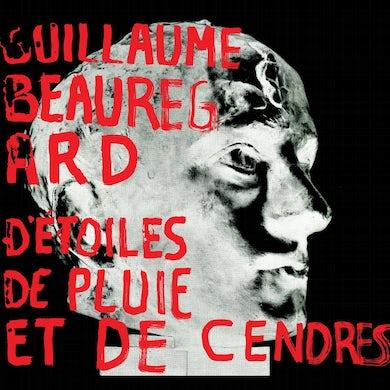Guillaume Beauregard / D'étoiles, de pluie et de cendres - CD